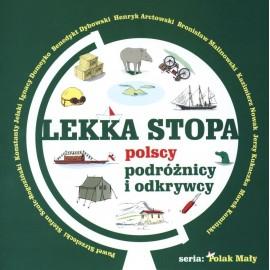 Lekka stopa. Polscy podróżnicy i odkrywcy