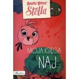 Angry Birds. Stella. Moja księga naj...