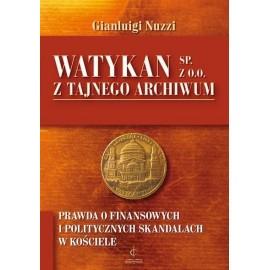 Watykan Sp. z o.o. Z tajnego archiwum