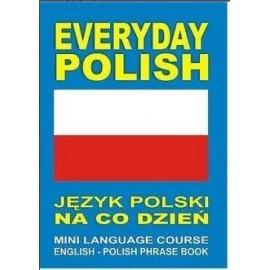 Everyday Polish Język polski na co dzień MINI LANG