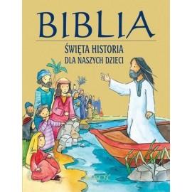 Biblia - święta historia dla naszych dzieci
