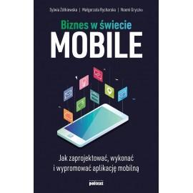 Biznes w świecie mobile. Jak zaprojektować...