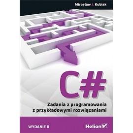 C#. Zadania z programowania z przykładowymi ...