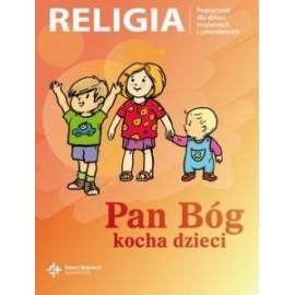 Katechizm 3, 4-latek Pan Bóg kocha dzieci DiKŚW