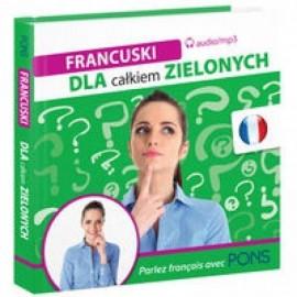 Dla całkiem zielonych. Francuski + CD