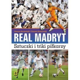 Real Madryt. Sztuczki i triki piłkarzy