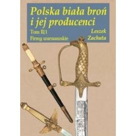 Polska biała broń i jej producenci