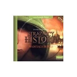 Strażnicy historii. Nadciąga burza. Audio CD MP3