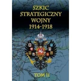 Szkic strategiczny wojny 1914-1918. T. 2