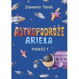 Astropodróże Ariela. Podróż 1 Skrzat