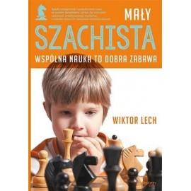 Mały szachista. Wspólna nauka to dobra zabawa
