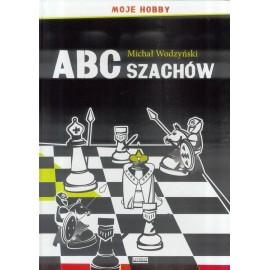 ABC szachów. Moje hobby TW LITERAT