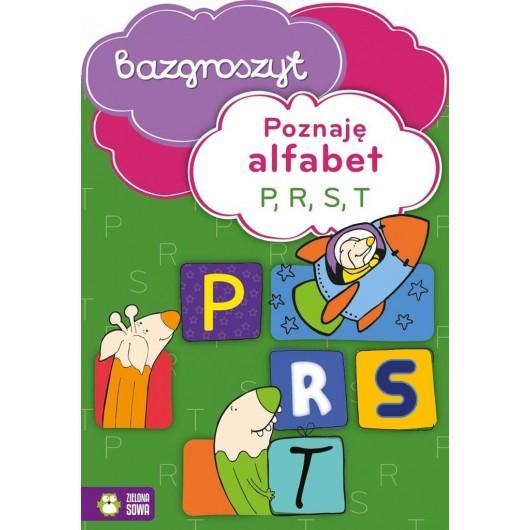 Bazgroszyt - Poznaję alfabet P, R, S, T