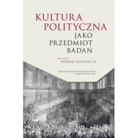 Kultura polityczna jako przedmiot badań