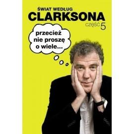 Świat według Clarksona 5. Przecież nie proszę...