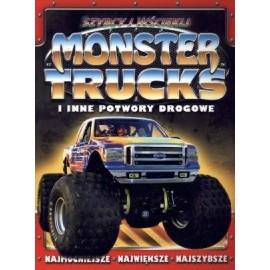 Szybcy i wściekli. Monster trucks i inne potwory..