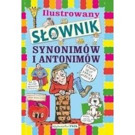 Ilustrowany słownik synonimów i antonimów dla...