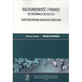Rachunkowość i finanse od informacji do decyzji...