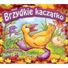 Brzydkie Kaczątko, Nowe Szaty Cesarza CD