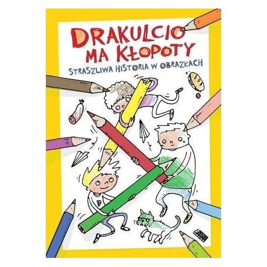 Drakulcio ma kłopoty. Straszliwa historia...