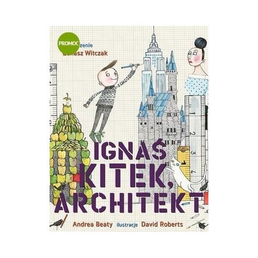Ignaś Kitek, architekt
