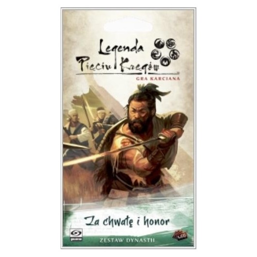 Legenda Pięciu Kręgów: Za chwałę i honor GALAKTA