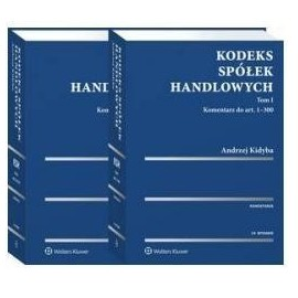 Kodeks spółek handlowych. Komentarz. Tom I i II