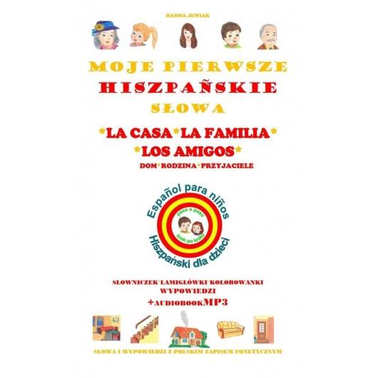 Moje pierwsze hiszpańskie słowa - Dom, rodzina