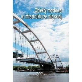 Obiekty mostowe w infrastrukturze miejskiej