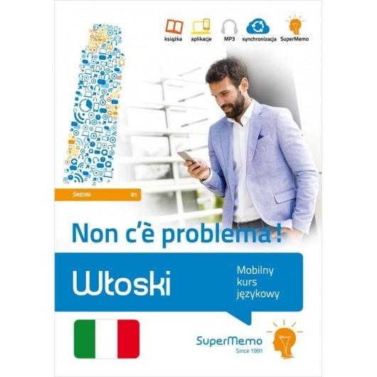 Włoski. Mobilny kurs językowy B1