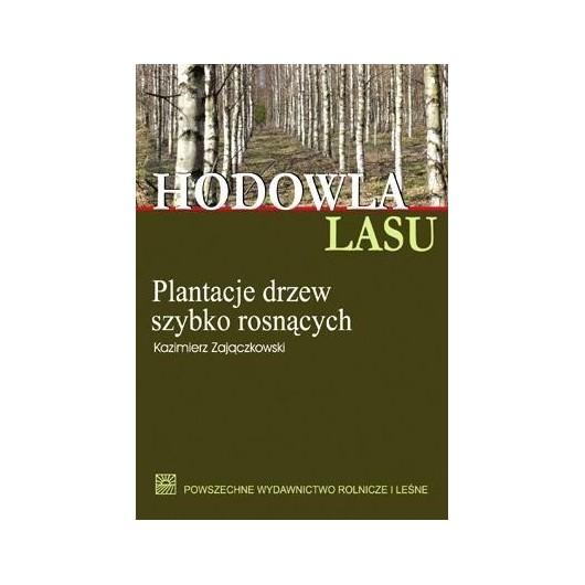 Hodowla lasu T.4 cz.1 Plantacje drzew