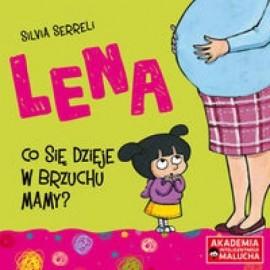 Lena. Co się dzieje w brzuchu mamy?