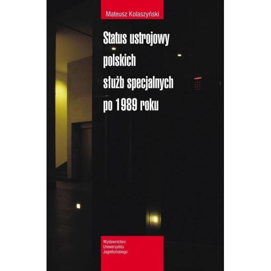 Status ustrojowy polskich służb specjal. po 1989