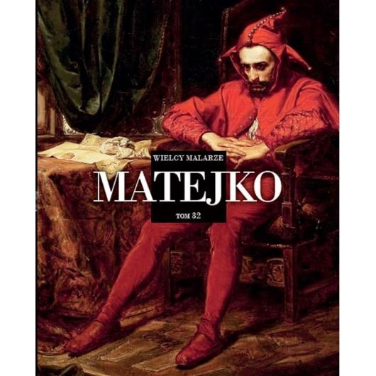 Wielcy Malarze T.32 Matejko