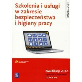 Szkolenia i usługi w zakresie BHP. Kwal. Z.13.5