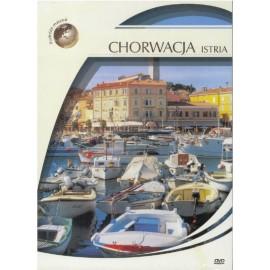 Podróże marzeń. Chorwacja - Istra