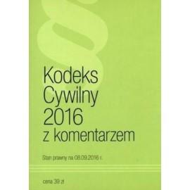 Kodeks cywilny 2016 z komentarzem