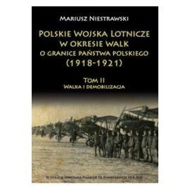 Polskie Wojska Lotnicze w okresie...T.2 1918 -1921