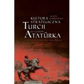 Kultura strategiczna Turcji za czasów Ataturka