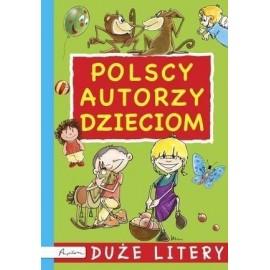 Polscy autorzy dzieciom. Duże litery