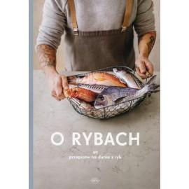 O rybach. 40 przepisów na dania z ryb