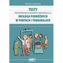 Testy kwalifikacja A.33 Obsługa podróżnych w..