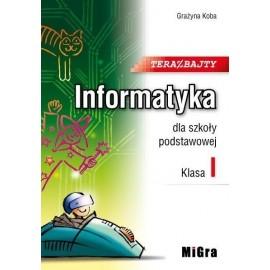 Informatyka SP 1 Teraz bajty MIGRA