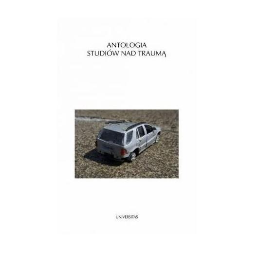 Antologia studiów nad traumą