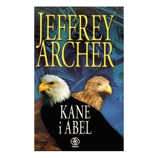 Kane i Abel - Jeffrey Archer