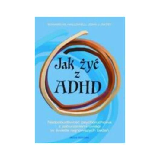 Jak żyć z ADHD?