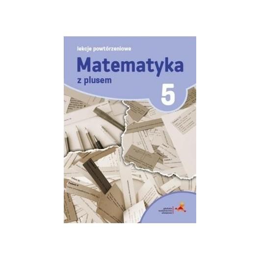 Matematyka SP 5 Lekcje Powtórzeniowe w.2018 GWO