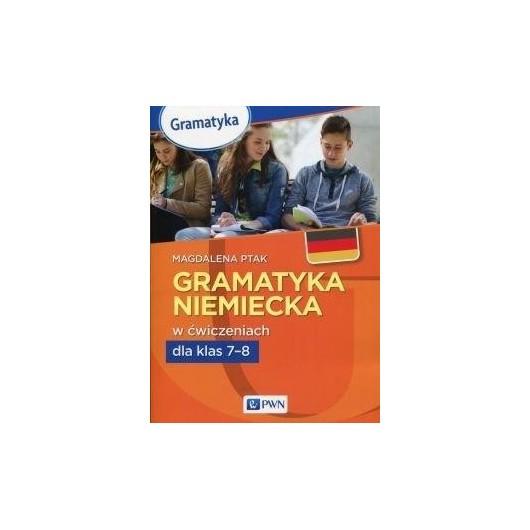 Gramatyka niemiecka w ćwiczeniach kl.7-8 PWN