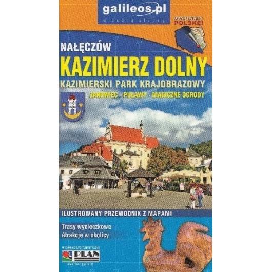 Przewodnik - Kazimierz Dolny. Nałęczów w.2018