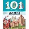 101 ciekawostek - Zamki średniowieczne